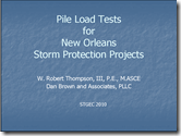 STGEC 2010 - Pile Load Tests in New Orleans - R Thompson 100915