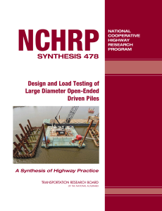 nchrp_syn_478_Design and Load Testing of Large Diameter Open-Ended Driven Piles_2015